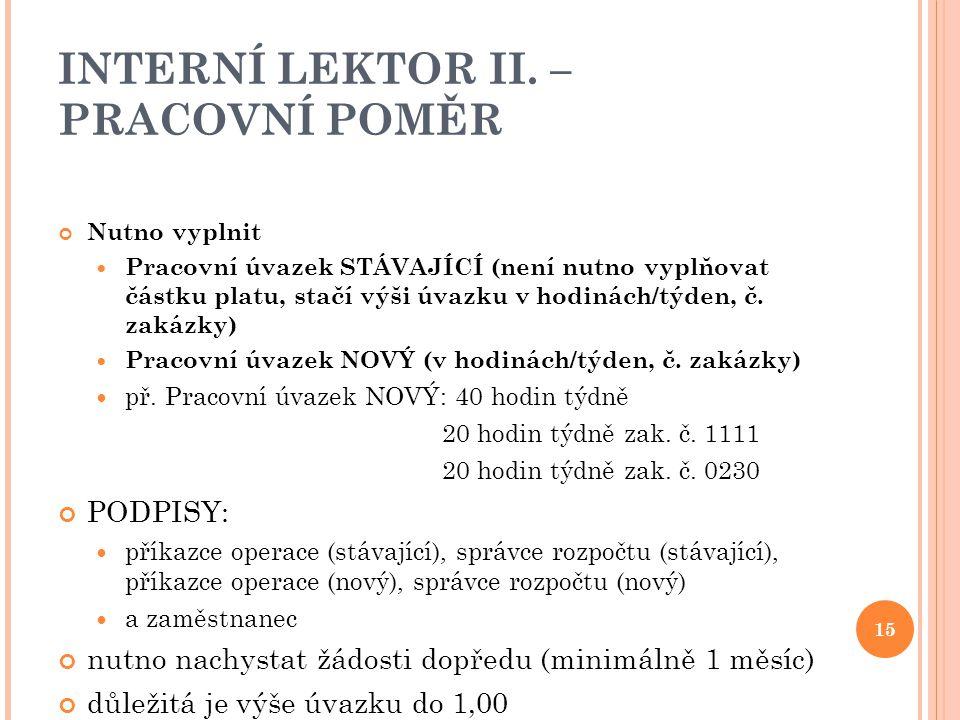 INTERNÍ LEKTOR II. – PRACOVNÍ POMĚR