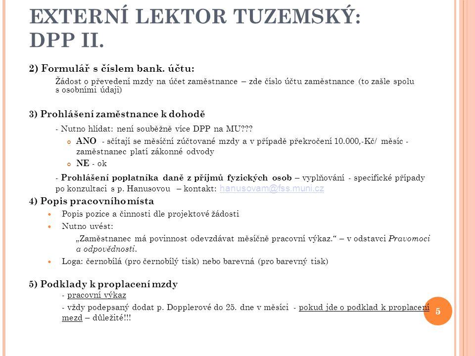 EXTERNÍ LEKTOR TUZEMSKÝ: DPP II.