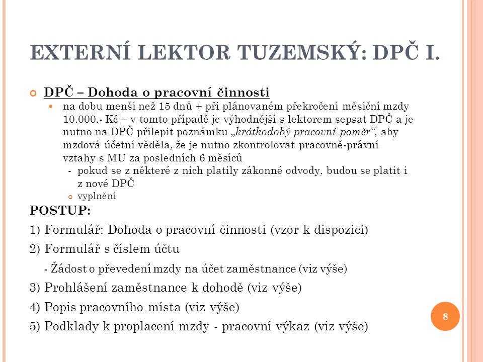 EXTERNÍ LEKTOR TUZEMSKÝ: DPČ I.