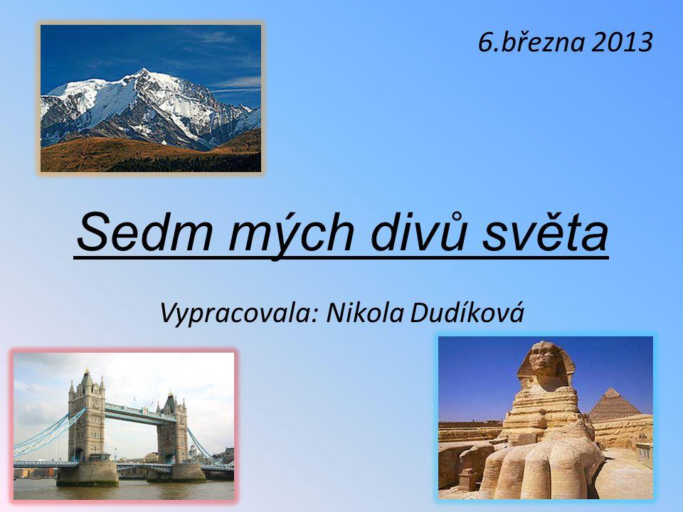 Vypracovala: Nikola Dudíková