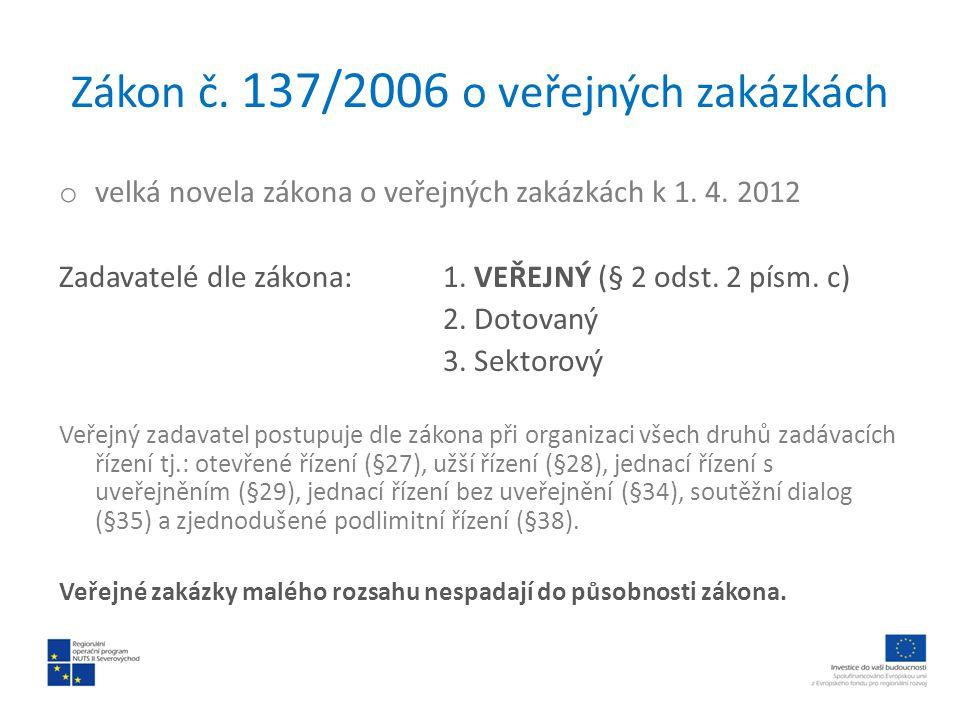 Zákon č. 137/2006 o veřejných zakázkách