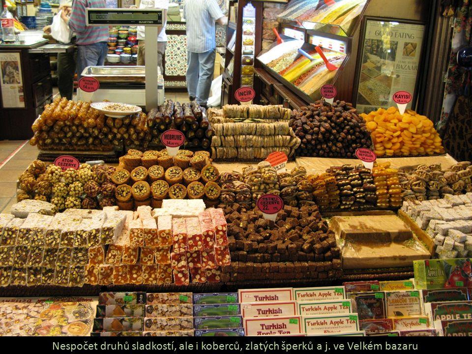Nespočet druhů sladkostí, ale i koberců, zlatých šperků a j