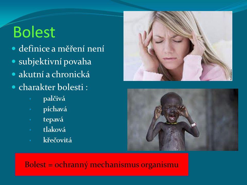 Bolest = ochranný mechanismus organismu