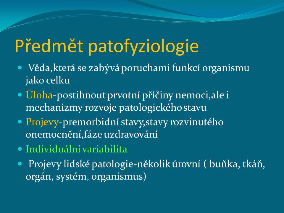 Předmět patofyziologie