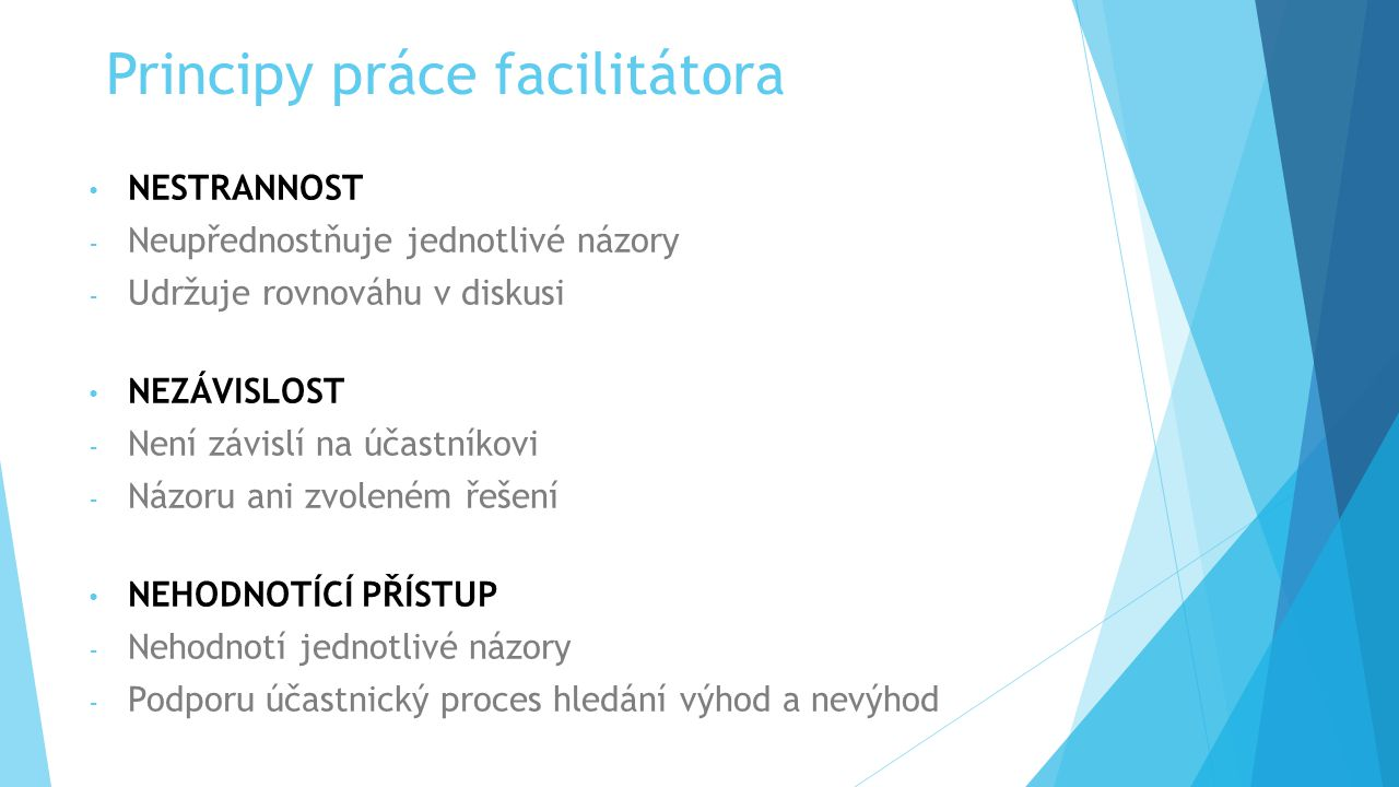 Principy práce facilitátora