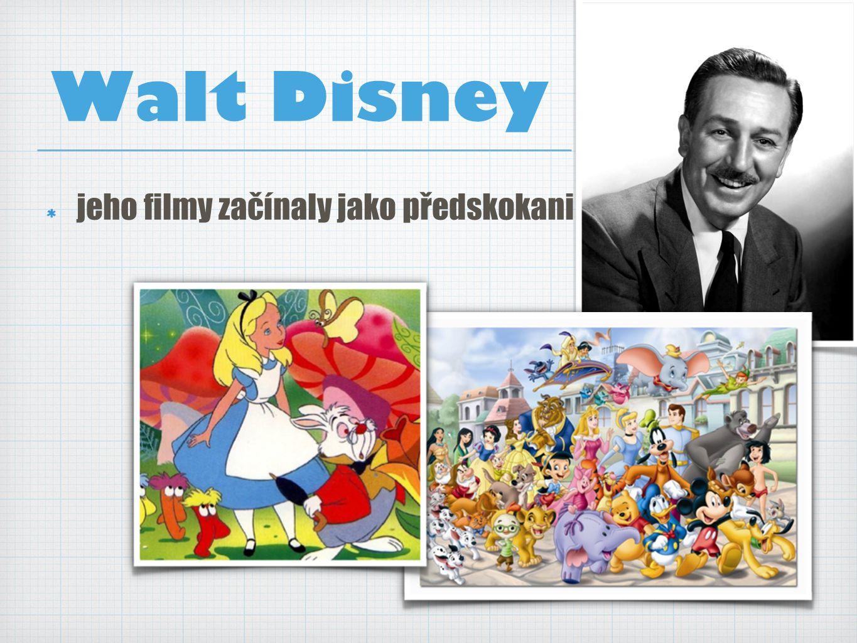 Walt Disney jeho filmy začínaly jako předskokani