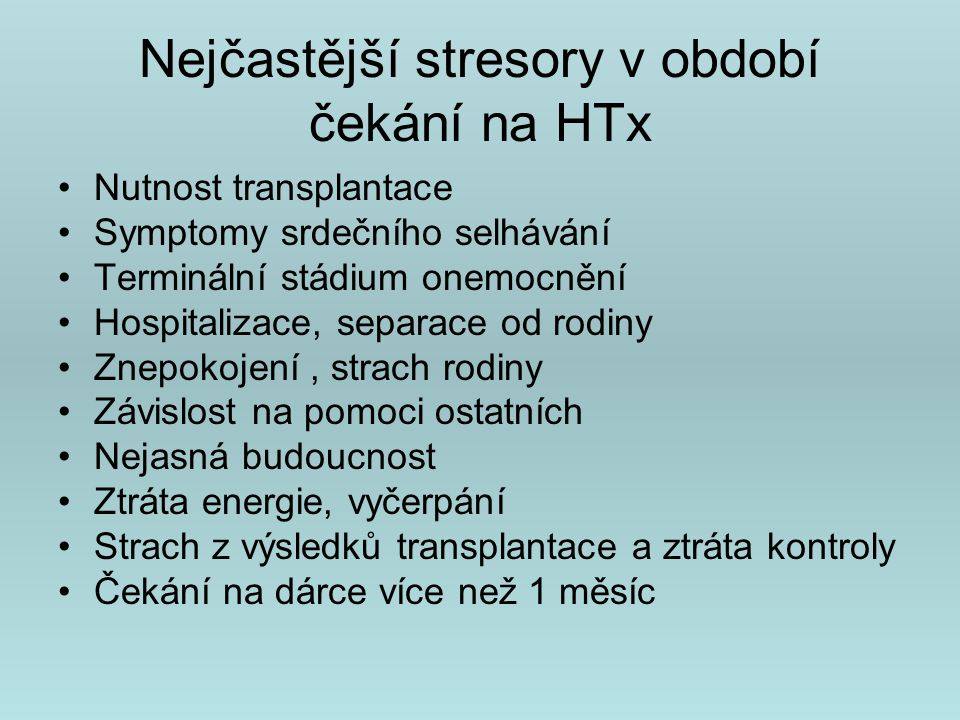 Nejčastější stresory v období čekání na HTx