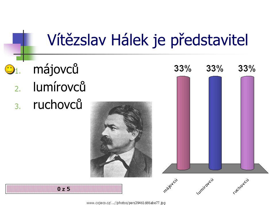 Vítězslav Hálek je představitel