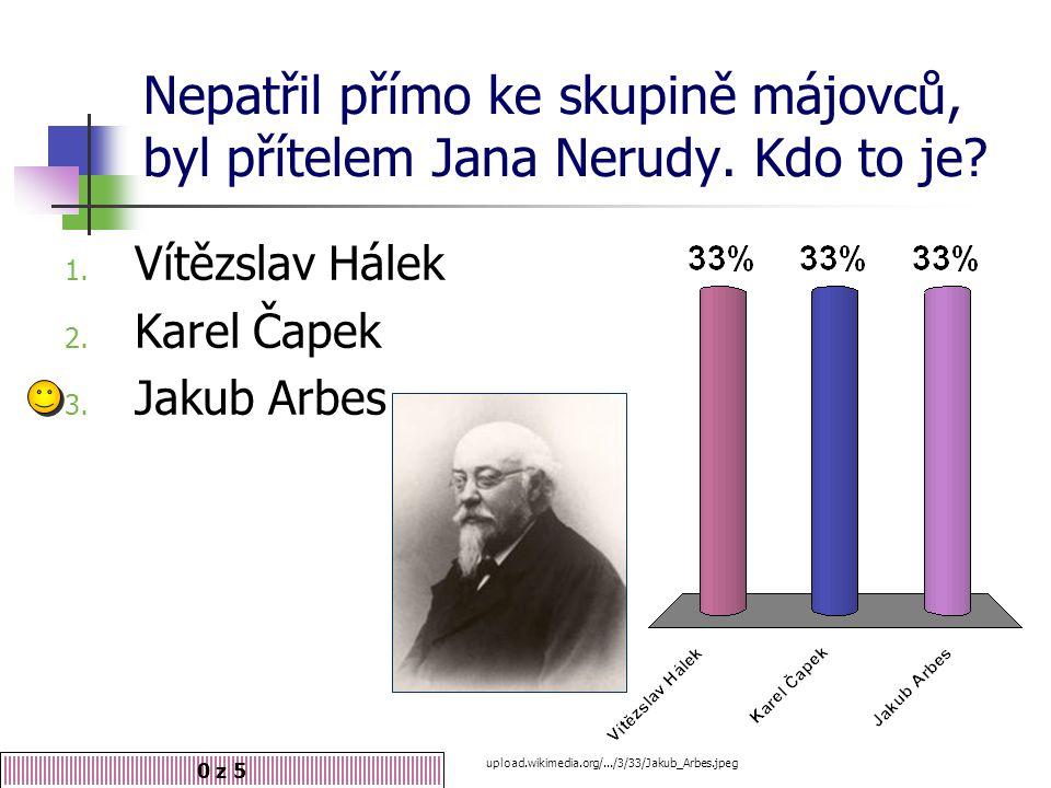 Nepatřil přímo ke skupině májovců, byl přítelem Jana Nerudy. Kdo to je