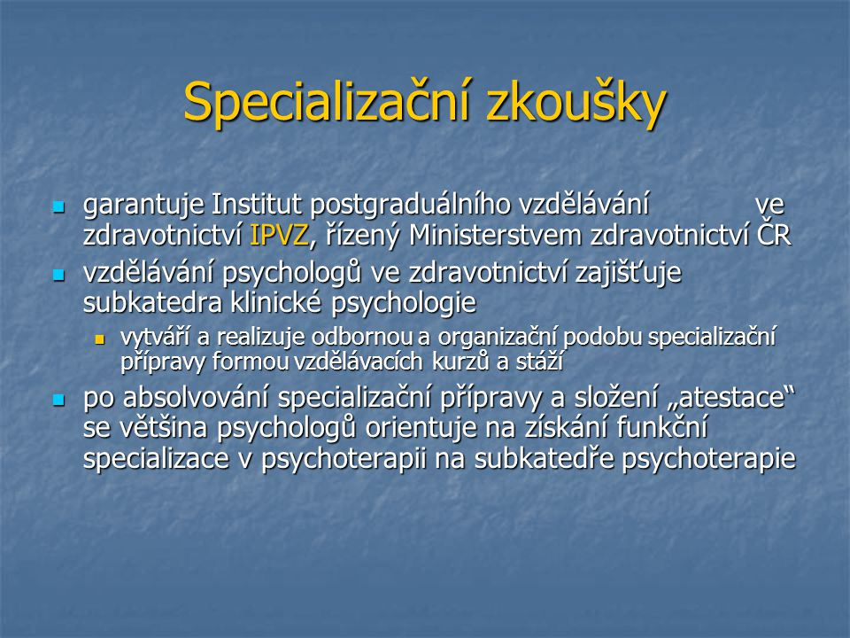 Specializační zkoušky