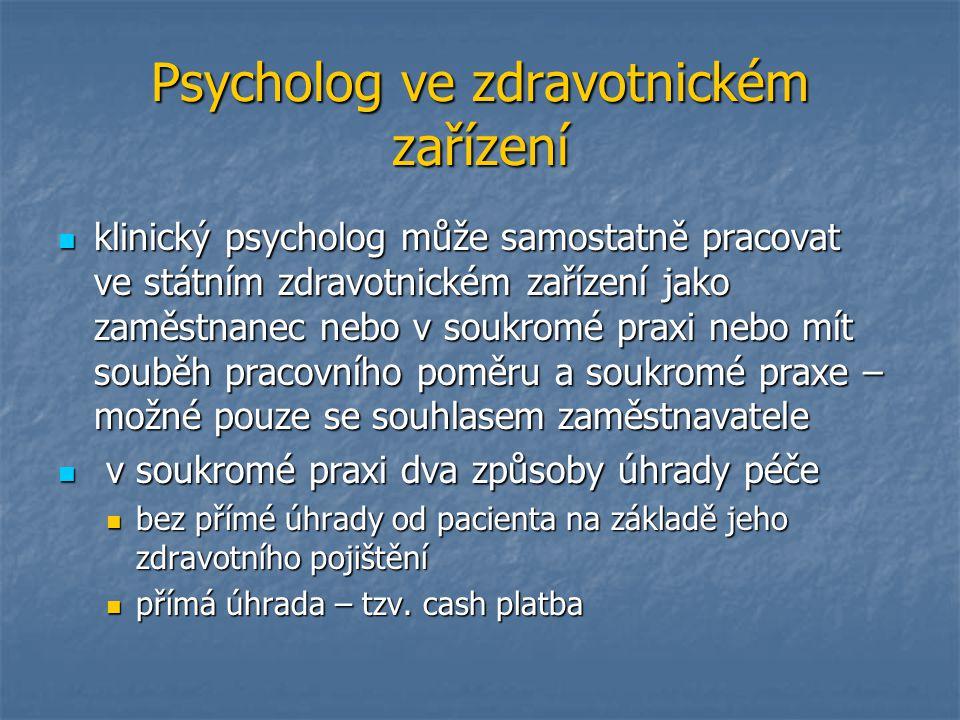 Psycholog ve zdravotnickém zařízení