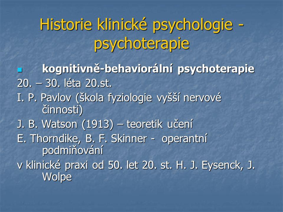 Historie klinické psychologie - psychoterapie