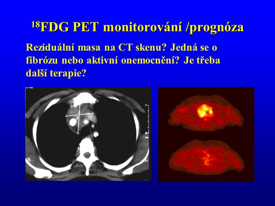 18FDG PET monitorování /prognóza