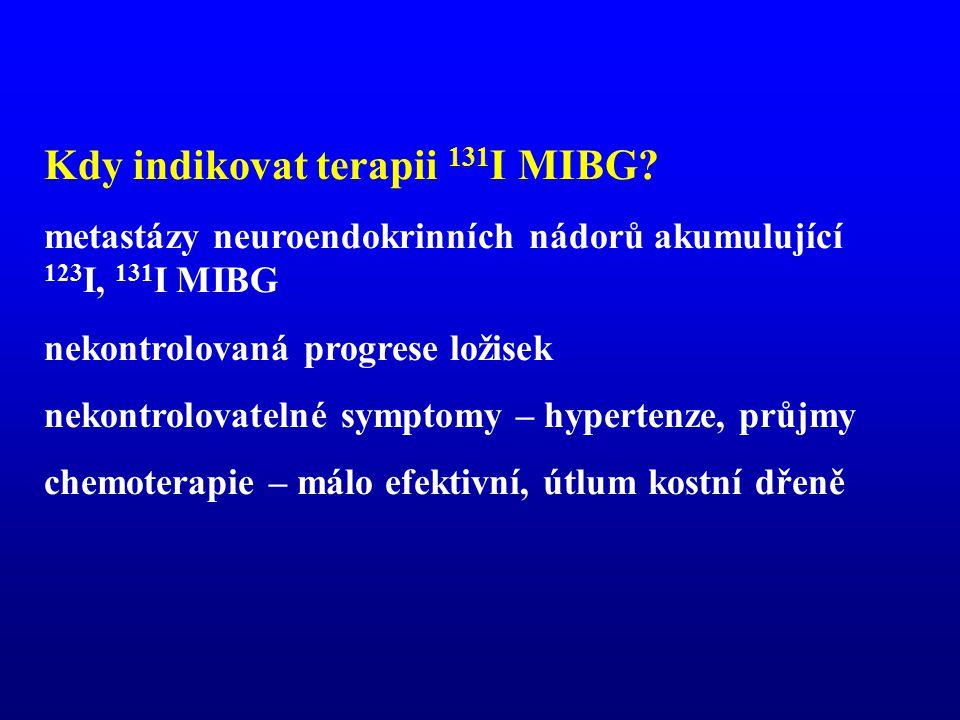 Kdy indikovat terapii 131I MIBG