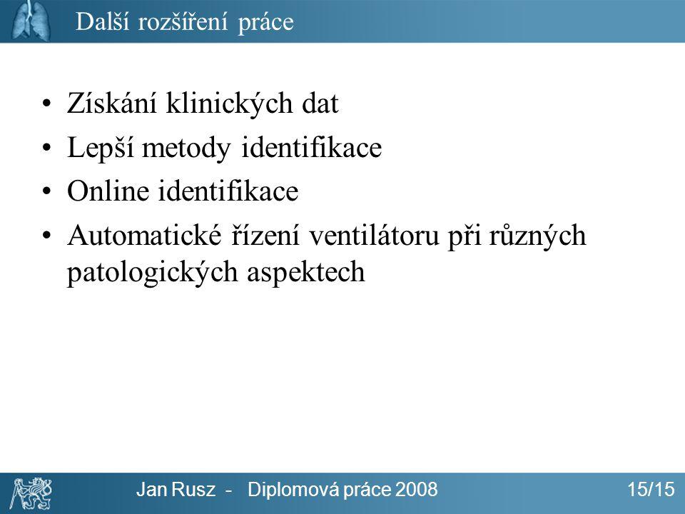 Jan Rusz - Diplomová práce 2008 15/15