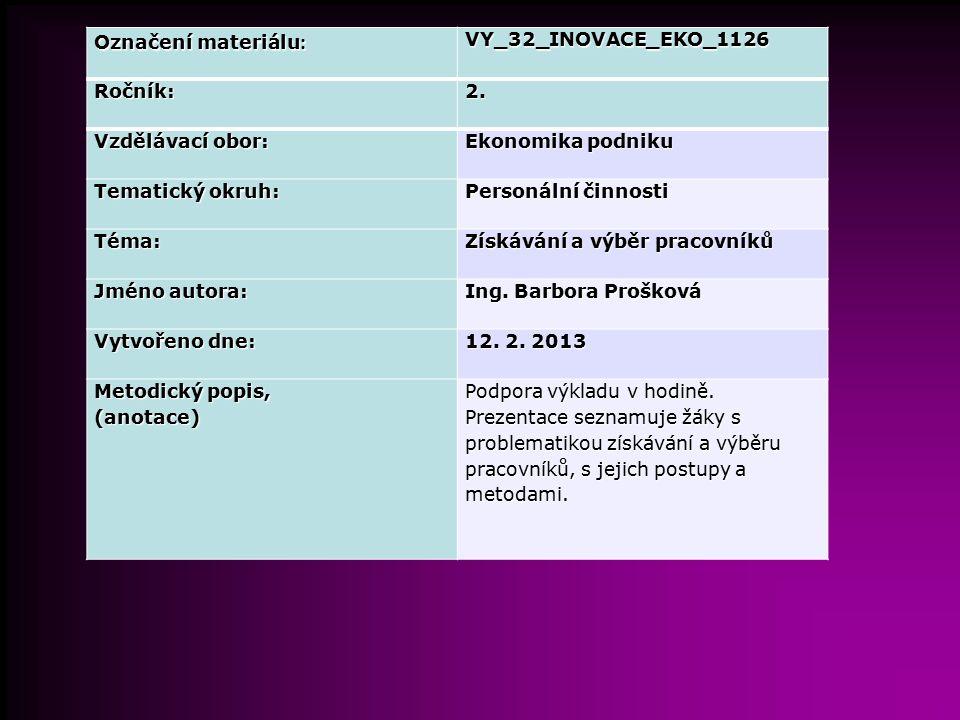 Označení materiálu: VY_32_INOVACE_EKO_1126. Ročník: 2. Vzdělávací obor: Ekonomika podniku. Tematický okruh: