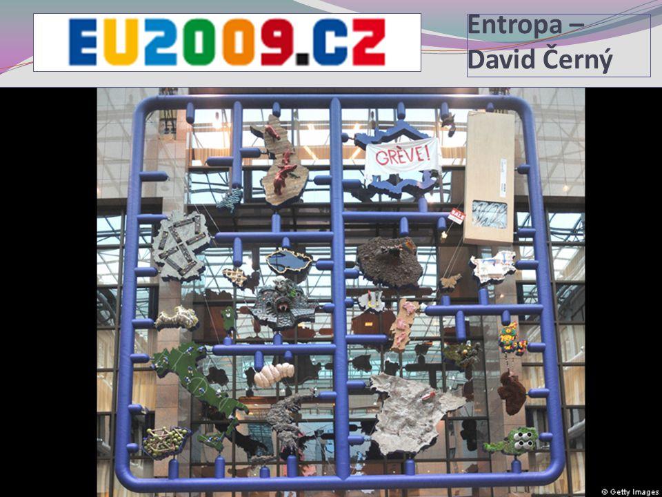 Entropa – David Černý 6. Sociální politika v mezinárodním kontextu.