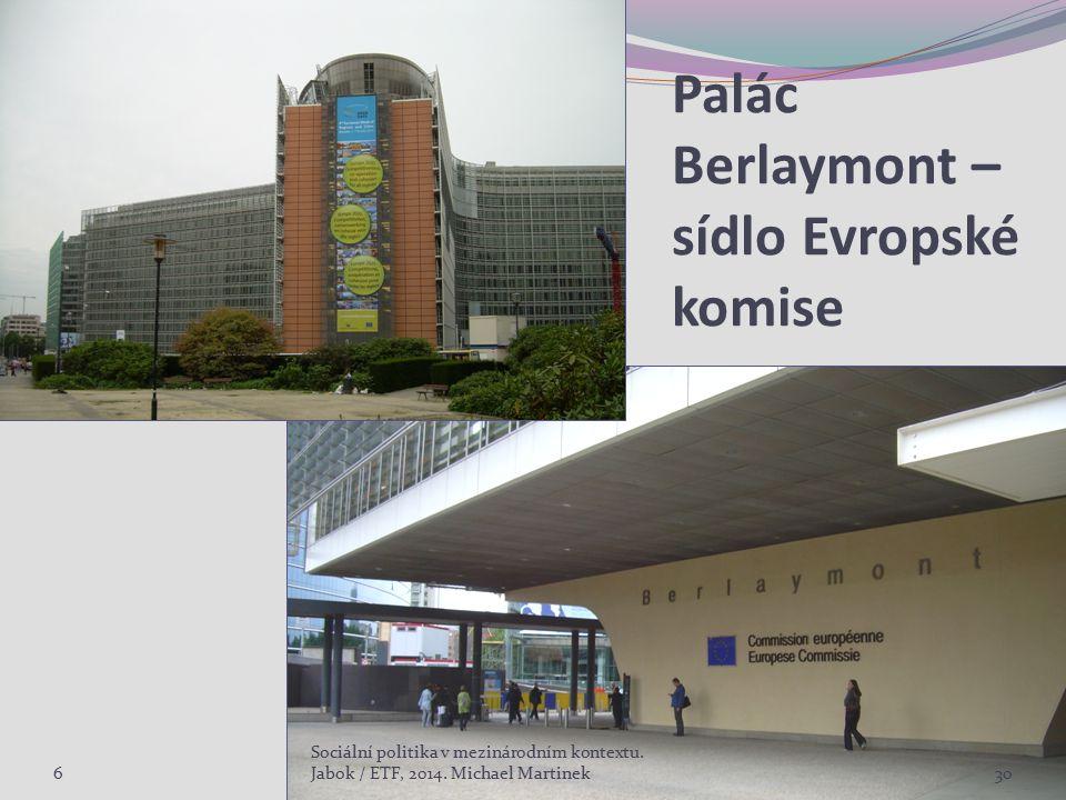 Palác Berlaymont – sídlo Evropské komise