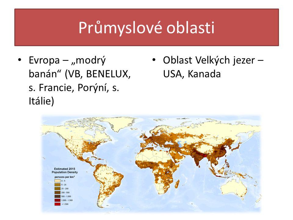 """Průmyslové oblasti Evropa – """"modrý banán (VB, BENELUX, s."""