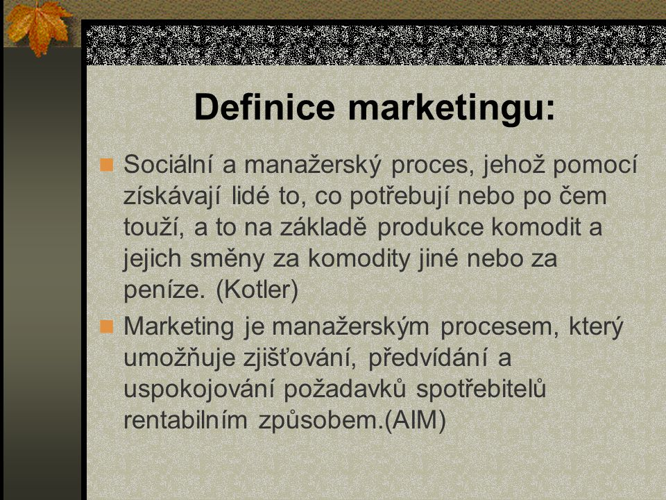 Definice marketingu: