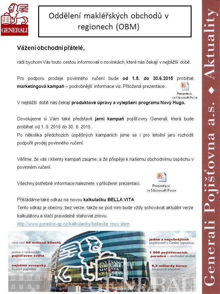 Oddělení makléřských obchodů v regionech (OBM)