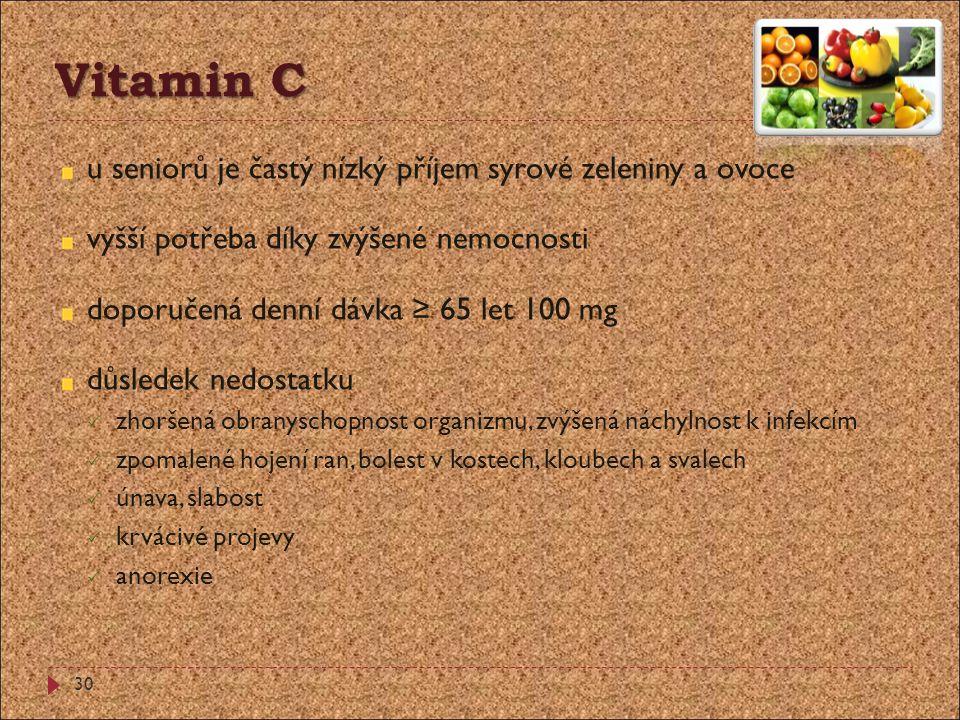 Vitamin C u seniorů je častý nízký příjem syrové zeleniny a ovoce