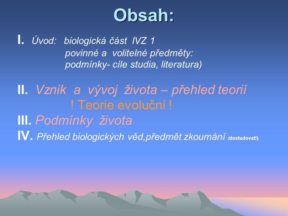 Obsah: I. Úvod: biologická část IVZ 1