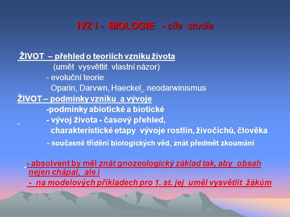 IVZ I - BIOLOGIE - cíle studia