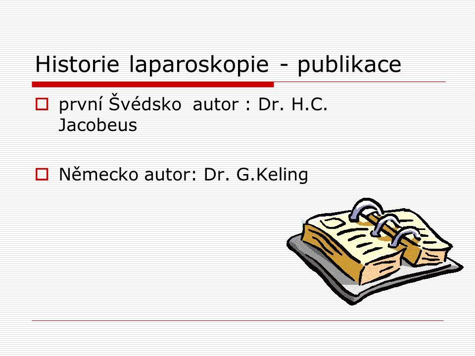 Historie laparoskopie - publikace