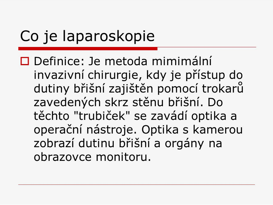 Co je laparoskopie