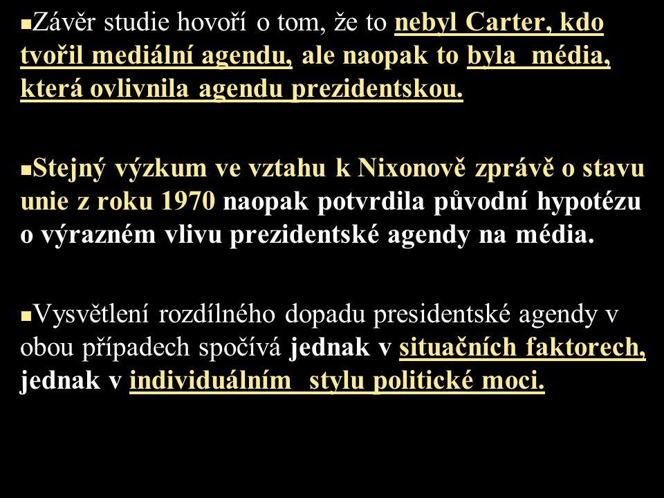 Závěr studie hovoří o tom, že to nebyl Carter, kdo tvořil mediální agendu, ale naopak to byla média, která ovlivnila agendu prezidentskou.