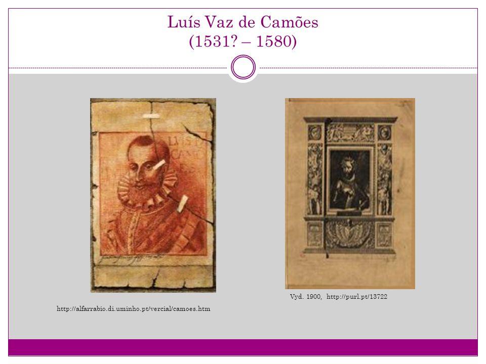 Luís Vaz de Camões (1531 – 1580) Vyd. 1900, http://purl.pt/13722
