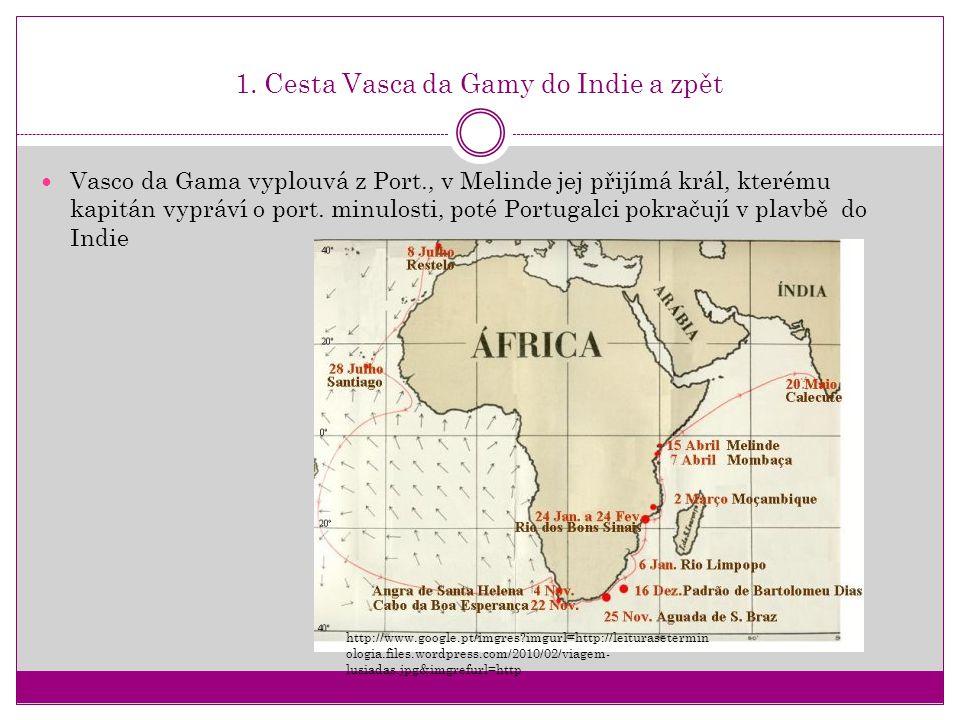 1. Cesta Vasca da Gamy do Indie a zpět
