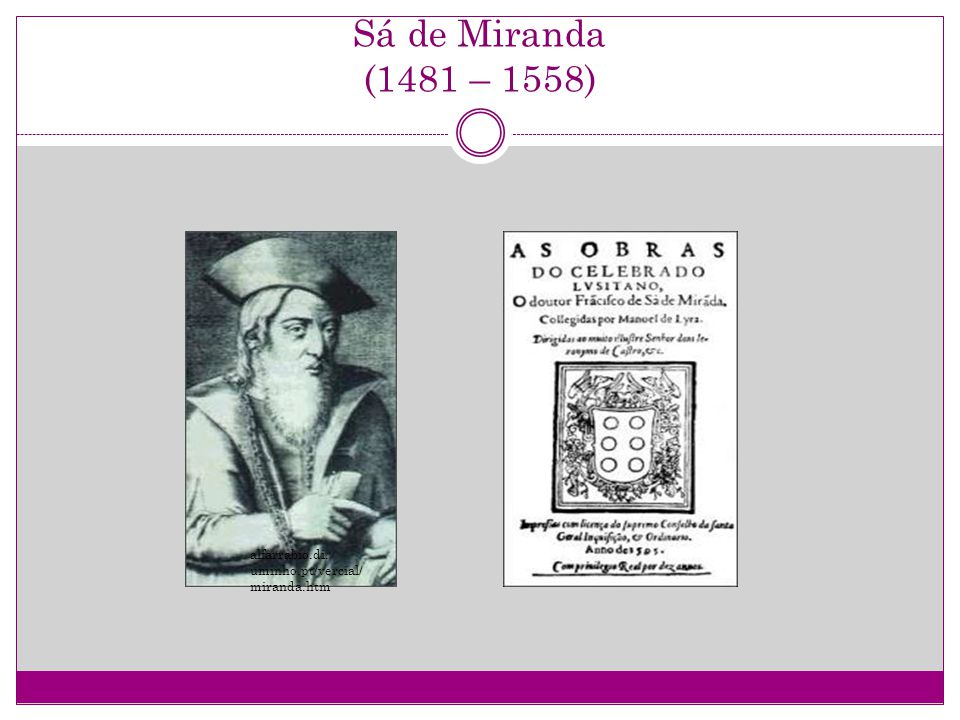 Sá de Miranda (1481 – 1558) alfarrabio.di.