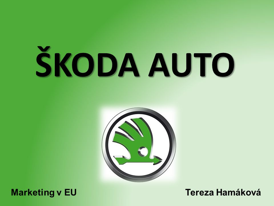 ŠKODA AUTO Marketing v EU Tereza Hamáková