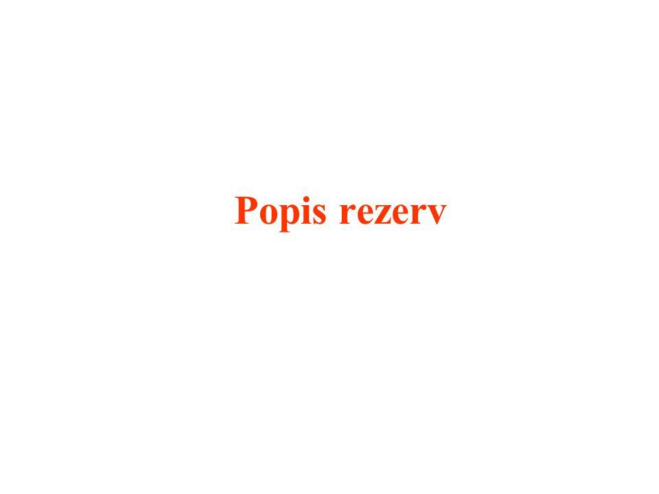 Popis rezerv