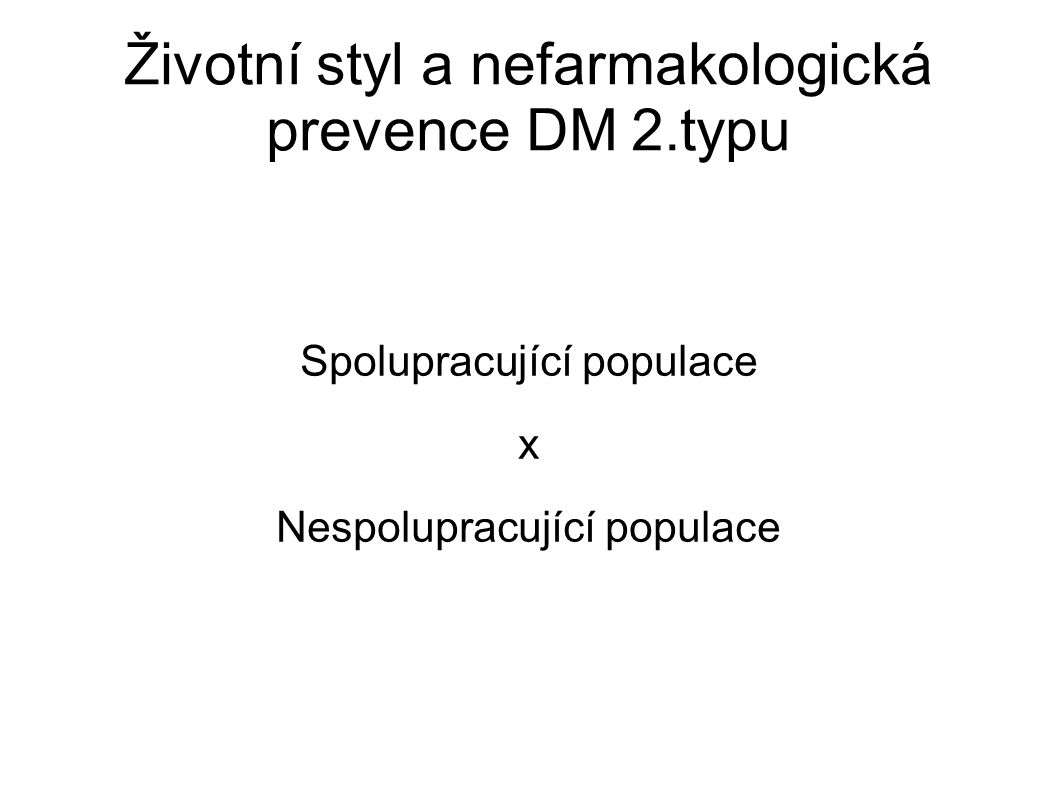 Životní styl a nefarmakologická prevence DM 2.typu