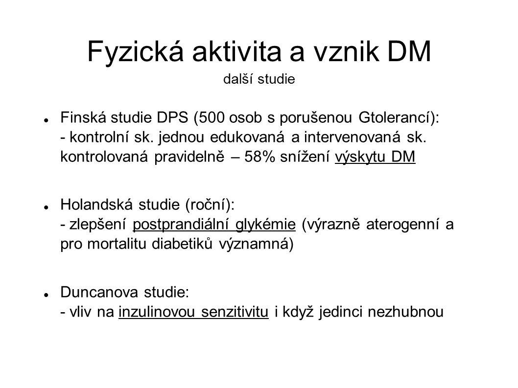 Fyzická aktivita a vznik DM další studie