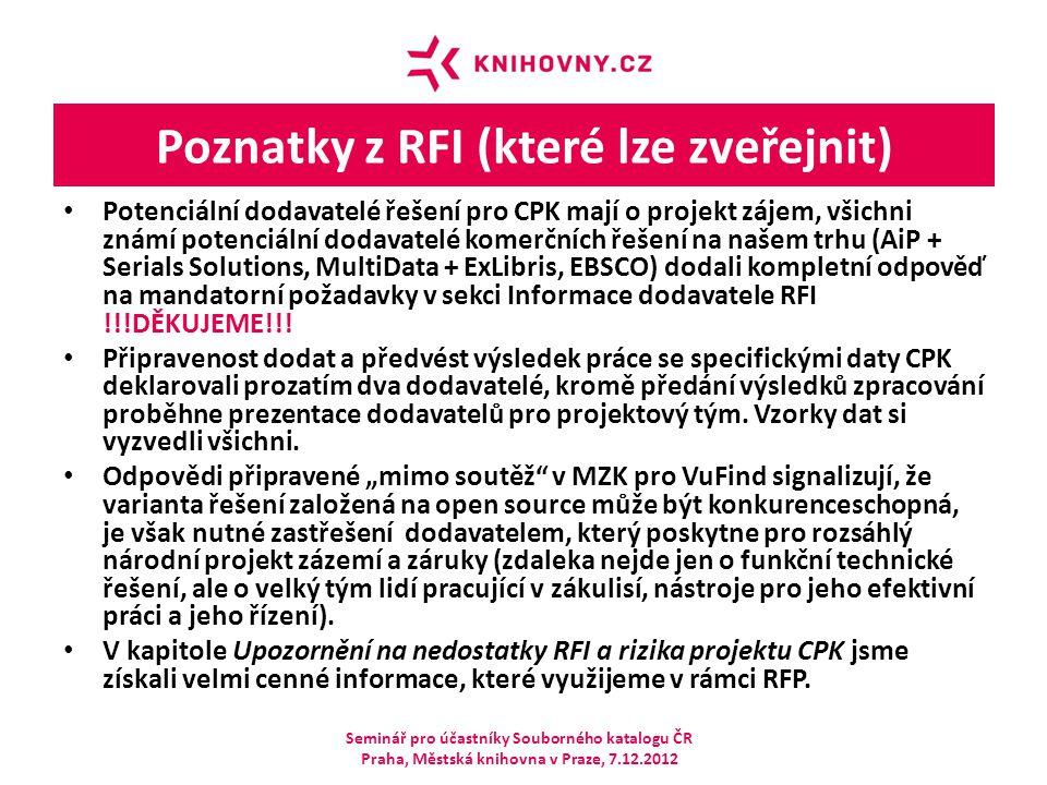 Poznatky z RFI (které lze zveřejnit)