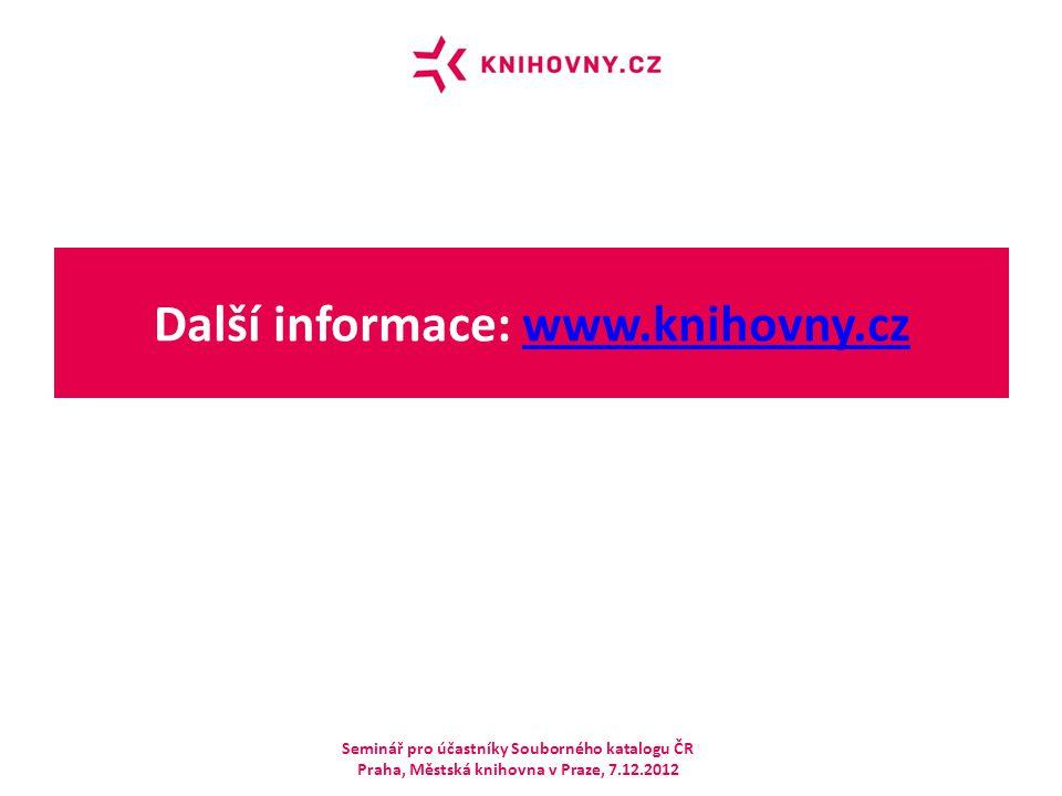 Další informace: www.knihovny.cz