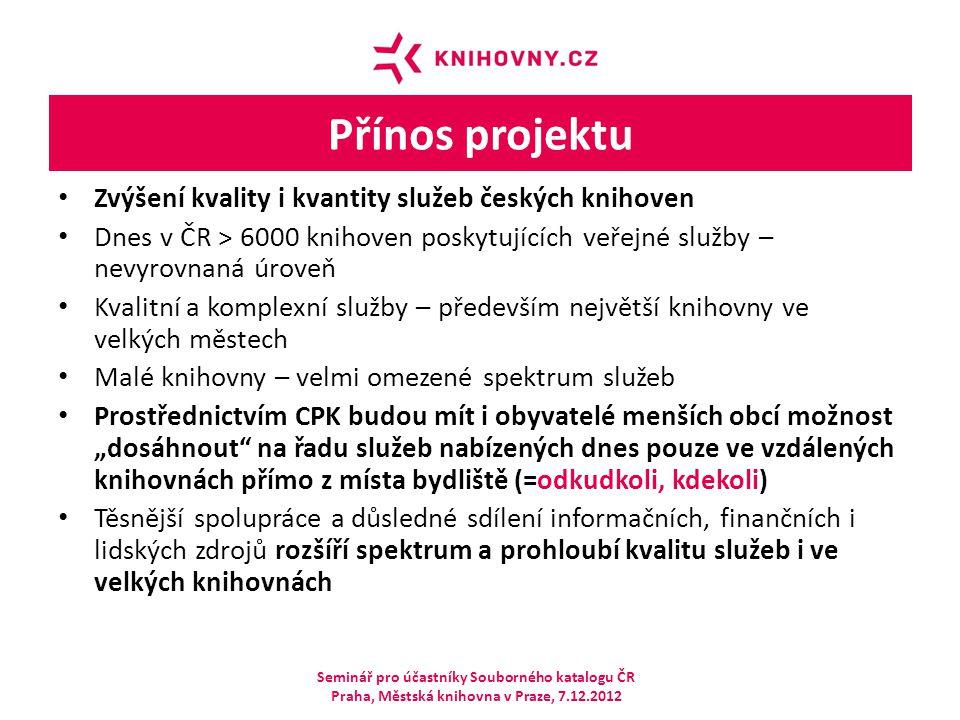 Přínos projektu Zvýšení kvality i kvantity služeb českých knihoven