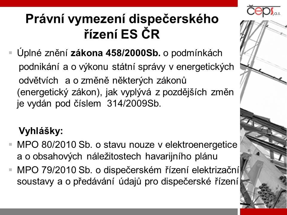 Právní vymezení dispečerského řízení ES ČR
