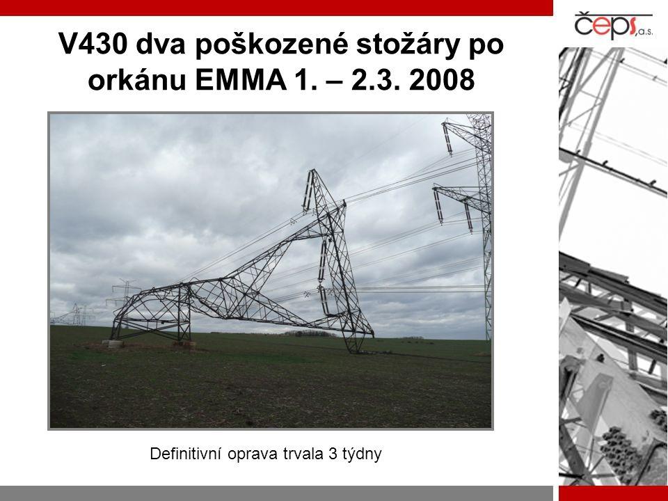 V430 dva poškozené stožáry po orkánu EMMA 1. – 2.3. 2008