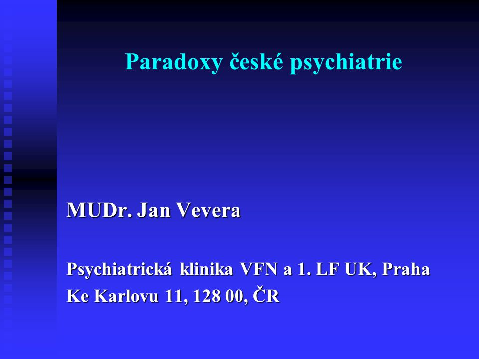 Paradoxy české psychiatrie