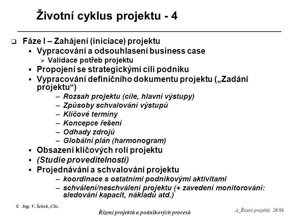 Životní cyklus projektu - 4