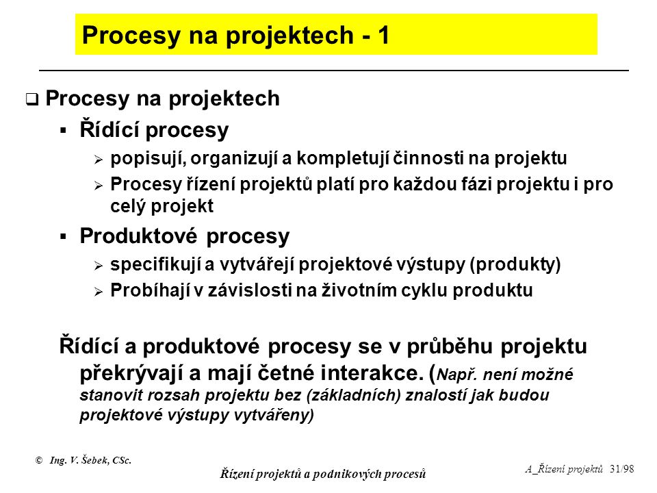 Procesy na projektech - 1