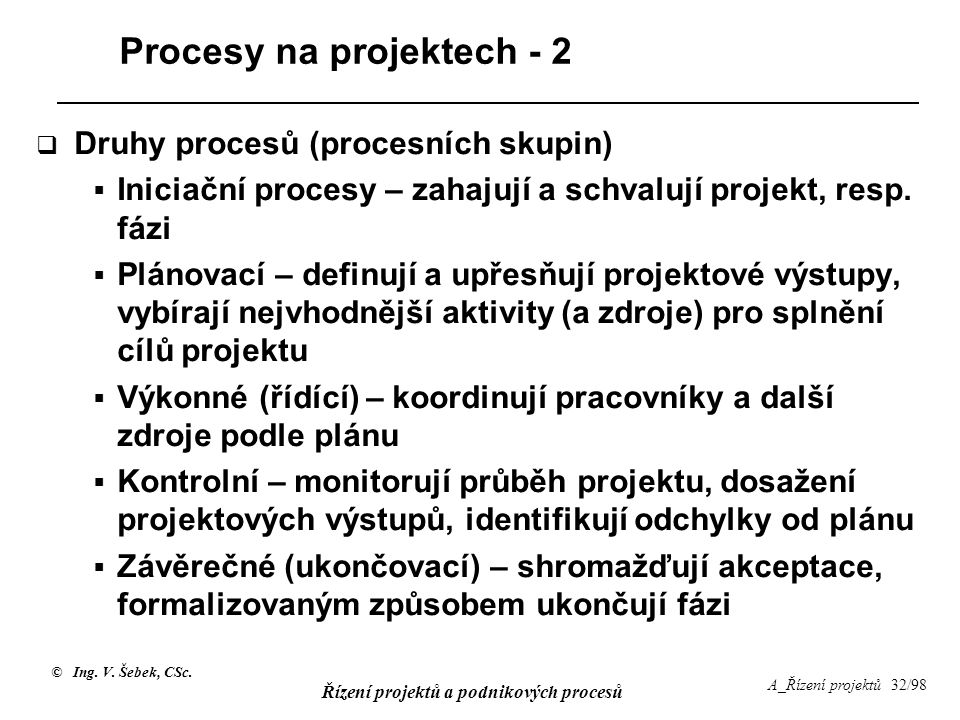 Procesy na projektech - 2