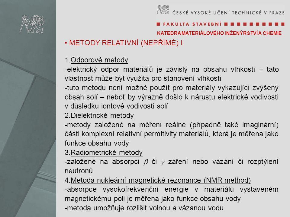 METODY RELATIVNÍ (NEPŘÍMÉ) I Odporové metody