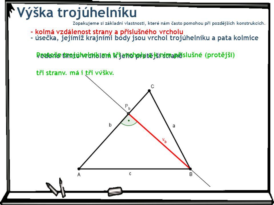 Výška trojúhelníku - kolmá vzdálenost strany a příslušného vrcholu