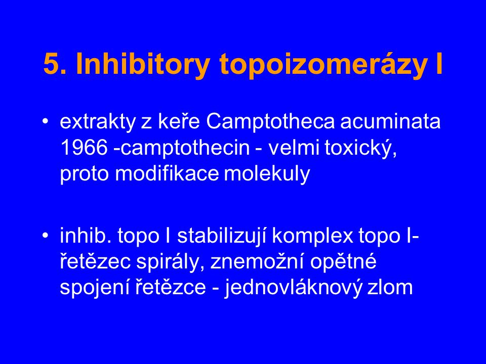 5. Inhibitory topoizomerázy I